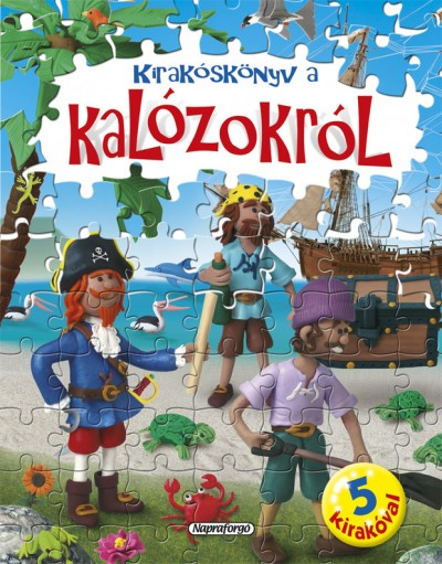 - Nagy kirakóskönyv - Kirakóskönyv a kalózokról