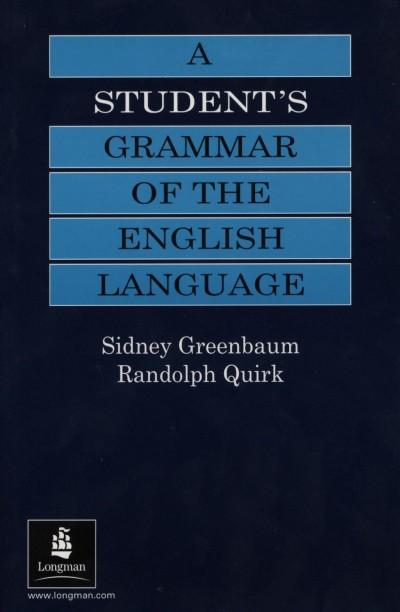 Sidney Greenbaum - Randolph Quirk - A Student's Grammar of the English Language