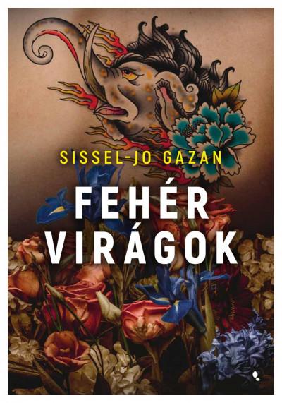 Sissel-Jo Gazan - Fehér Virágok