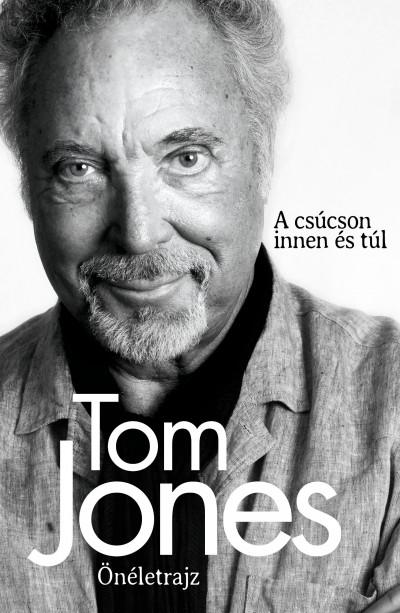 Tom Jones - Tom Jones - Önéletrajz