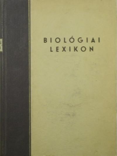 Wolsky Sándor  (Szerk.) - Biológiai lexikon