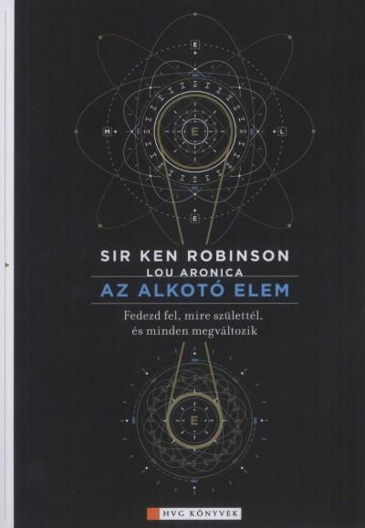 Lou Aronica - Ken Sir Robinson - Az alkotó elem