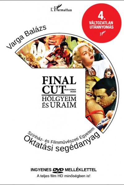 Pálfi György - Varga Balázs - Final Cut - A tankönyv + DVD