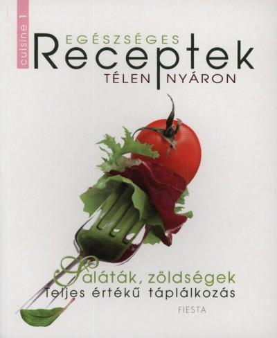 - Egészséges receptek télen-nyáron