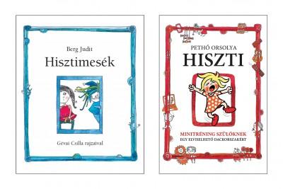 Berg Judit - Pethő Orsolya - Hisztimesék + Hiszti csomag
