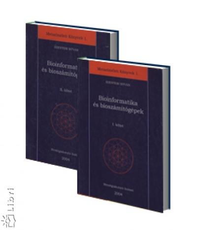 Szentesi István - Bioinformatika és bioszámítógépek I-II.