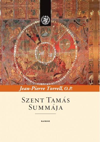 Jean-Pierre Torrell - Szent Tamás Summája