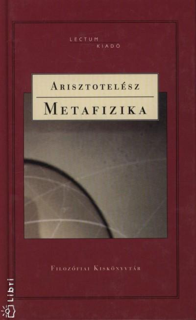 Arisztotelész - Metafizika