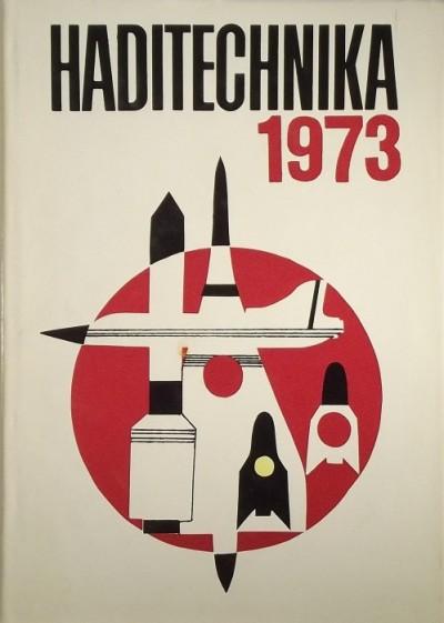 Sárdy Tibor  (Szerk.) - Haditechnika 1973