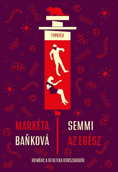Markéta Bankova - Semmi az egész