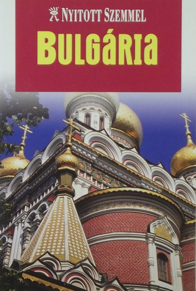 Dorothy Stannard  (Szerk.) - Bulgária