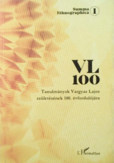 Dr. Vargyas Gábor  (Szerk.) - VL 100