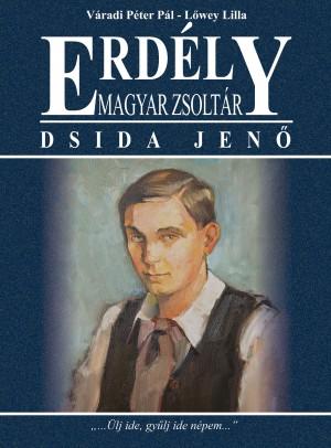 L�wey Lilla - V�radi P�ter P�l - Erd�ly - Magyar zsolt�r - Dsida Jen�