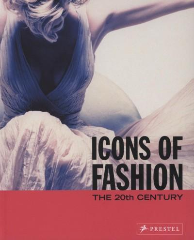 Gerda Buxbaum  (Szerk.) - Icons of Fashion