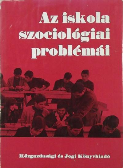 - Az iskola szociológiai problémái