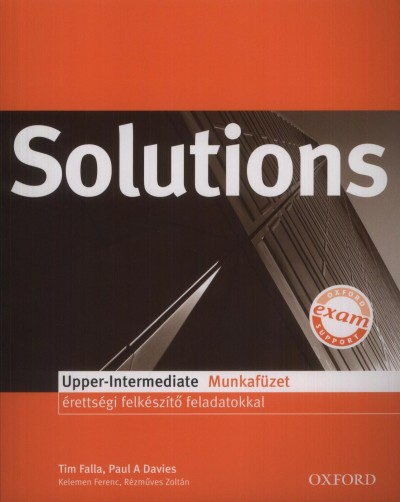 Paul A. Davies - Tim Falla - Solutions Upper-Intermediate Munkafüzet