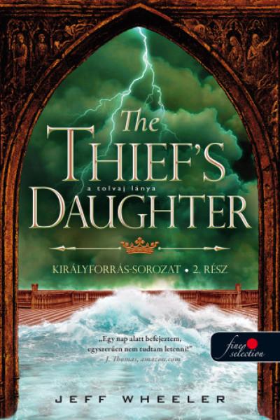 Jeff Wheeler - The Thief's Daughter - A tolvaj lánya