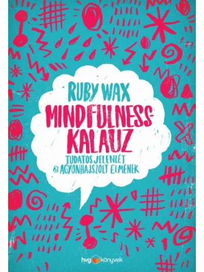 Ruby Wax - Mindfulness-kalauz