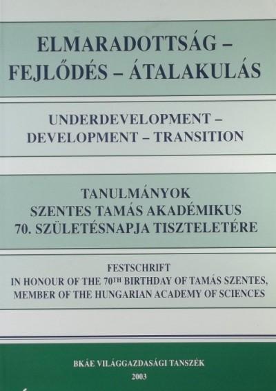 Blahó András  (Szerk.) - Elmaradottság - Fejlődés - Átalakulás