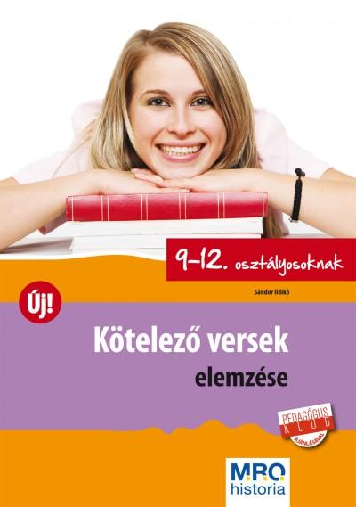 Sándor Ildikó - Kötelező versek elemzése 9-12. osztályosoknak