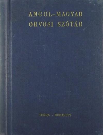 Dr. Csink Tamás - Véghelyi Péter - Angol-magyar orvosi szótár