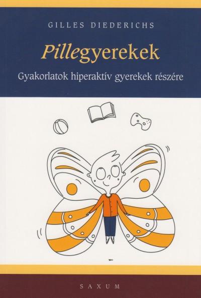 Gilles Diederichs - Pillegyerekek