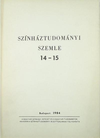 Földényi F. László  (Szerk.) - Színháztudományi Szemle 14-15.