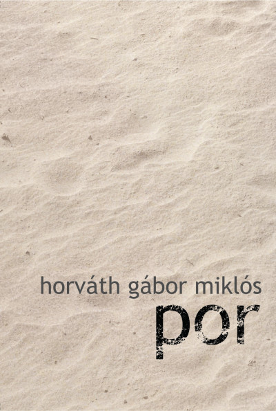 Horváth Gábor Miklós - Por