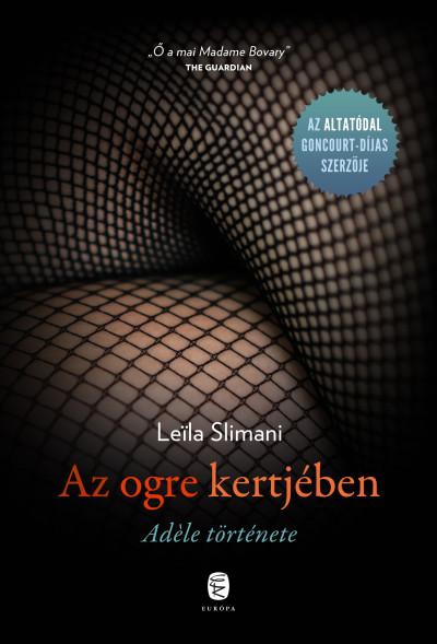 Leila Slimani - Az ogre kertjében