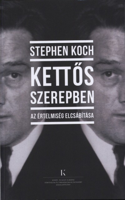 Stephen Koch - Kettős szerepben
