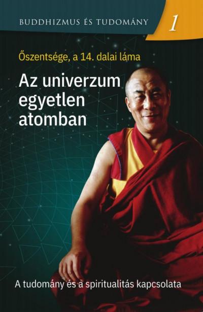 Dalai Láma - Az univerzum egyetlen atomban