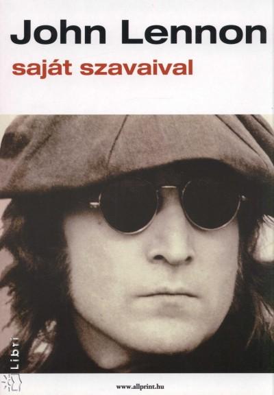 John Lennon - John Lennon saját szavaival