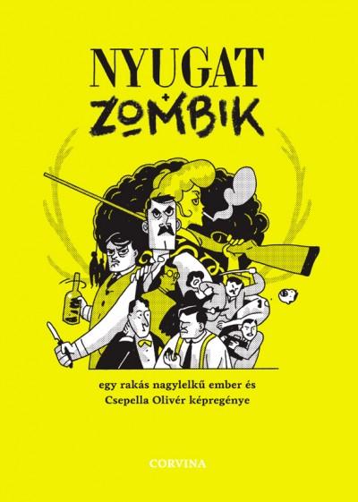 Csepella Olivér - Nyugat + zombik