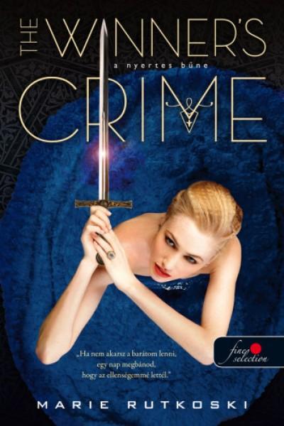Marie Rutkoski - The Winner's Crime - A nyertes bűne (A nyertes trilógia 2.)