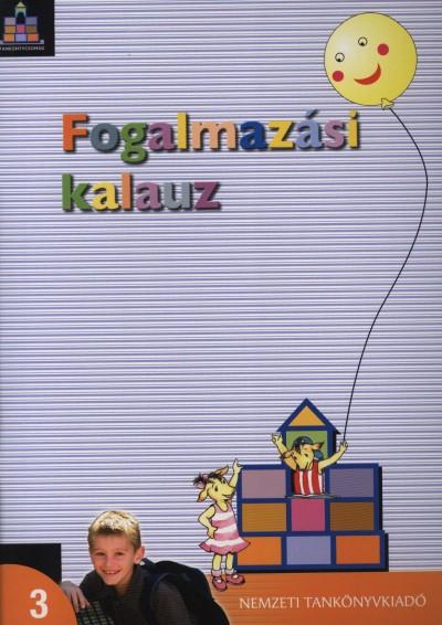Bacsó Mónika - Vas Zoltánné - Fogalmazási kalauz