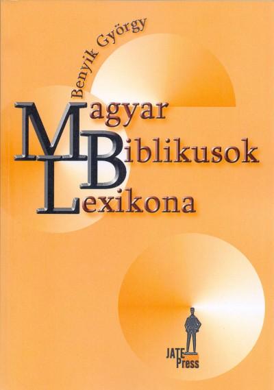 Benyik György - Magyar Biblikusok Lexikona