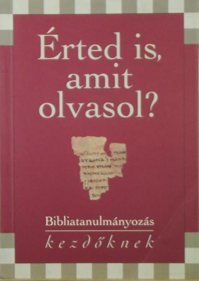 - Érted is, amit olvasol?