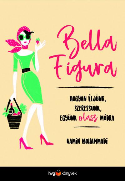 Kamin Mohammadi - Bella Figura