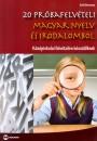 Kelló Marianna - 20 próbafelvételi magyar nyelv és irodalomból