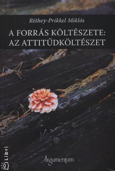 Réthey Prikkel Miklós - A forrás költészete