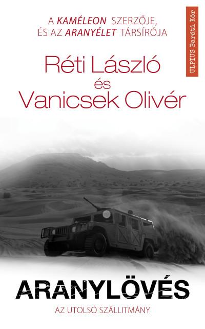 Réti László - Vanicsek Olivér - Aranylövés