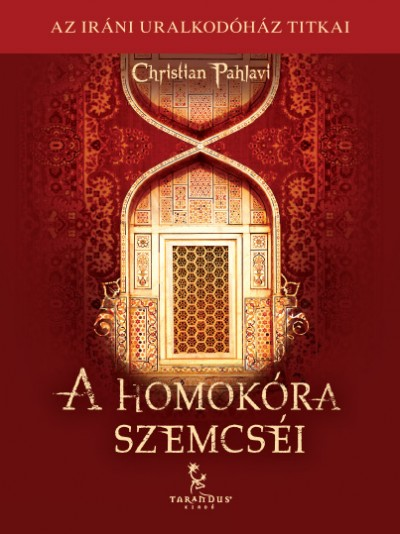 Christian Pahlavi - A homokóra szemcséi