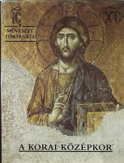 Dr Aradi Nóra  (Szerk.) - A korai középkor