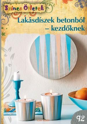 Marion Dawidowski - Lak�sd�szek betonb�l - kezd�knek