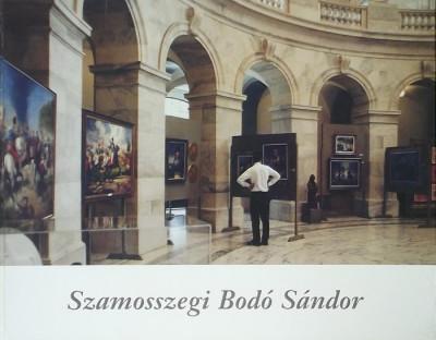 Bodó Sándor - Barangolás a múltban (Ecsettel írt történelem)
