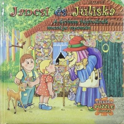 - Jancsi és Juliska