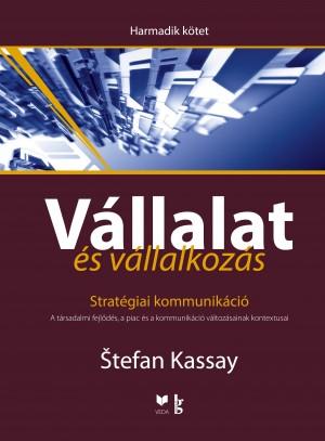 Stefan Kassay - V�llalat �s v�llalkoz�s III.
