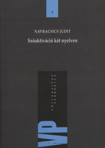 Dr. Navracsics Judit - Szóaktiváció két nyelven