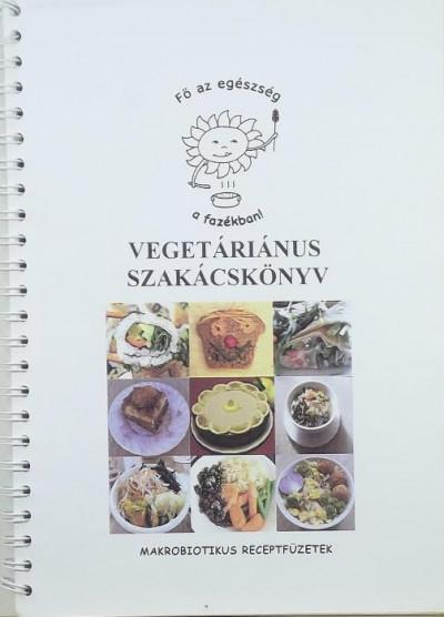 - Vegetáriánus szakácskönyv