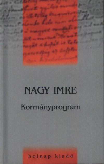 Nagy Imre - Szigethy Gábor  (Szerk.) - Kormányprogram